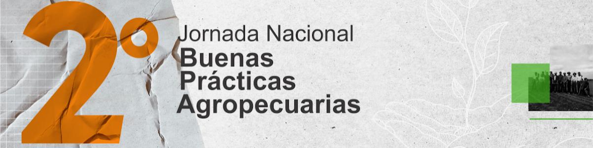 2º Jornada Nacional de Buenas Prácticas Agropecuarias